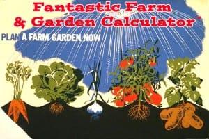Fantastic Farm and Garden Calculator